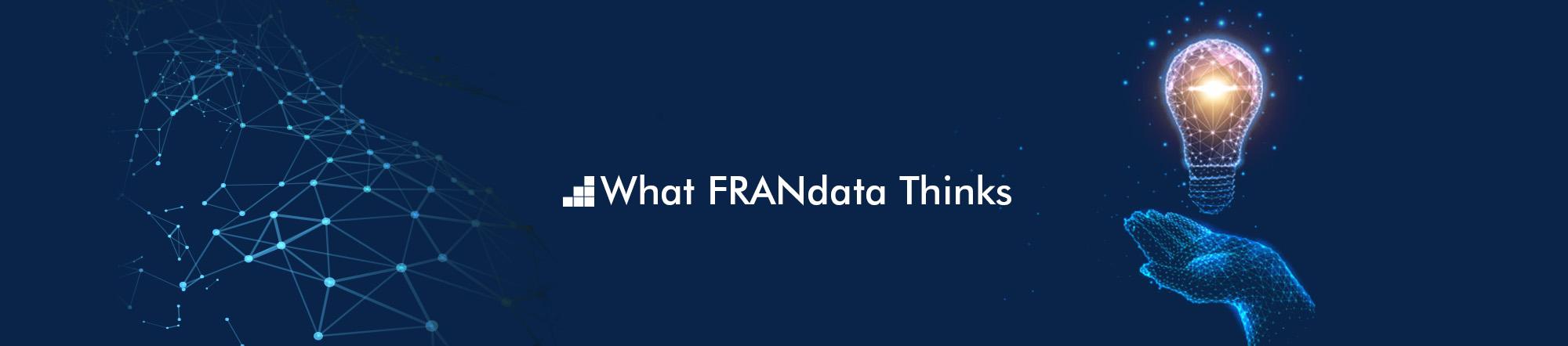 What FRANdata Thinks
